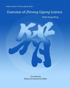 Overview of Zhineng Qigong Science